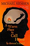 A Warm Place to Call Home (A Demon's Story Book 1)