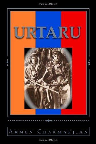 Urtaru (Volume 1) by Armen Chakmakjian