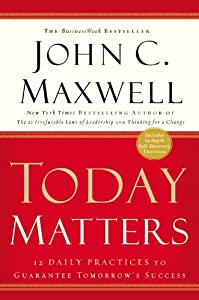 "Cover of ""Today Matters: 12 Daily Practic..."