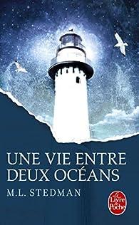 Une vie entre deux océans par M. L. Stedman