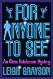 For Anyone to See (An Olivia Hutchinson Mystery Book 1)