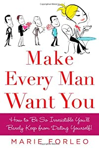 """Cover of """"Make Every Man Want You: How to..."""