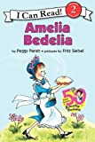 Amelia Bedelia (I Can Read Book 2)