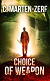 Choice of Weapon - Action Adventure Thriller