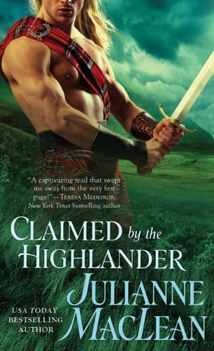Claimed by the Highlander (Highlander Trilogy #2) by Julianne MacLean