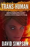 Trans-Human (Book 3) (Post-Human Series)