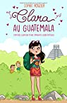 Clara au Guatemala
