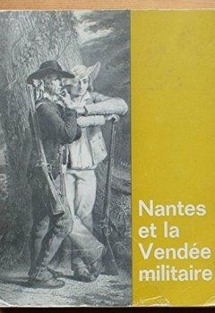Livres Couvertures de La révolution à nantes et la vendée militaire.