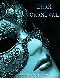Dark Carnival (Dark Trilogy)