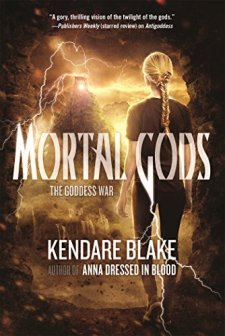 Mortal Gods (The Goddess War) by Kendare Blake| wearewordnerds.com