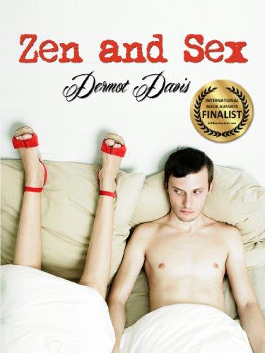Zen and Sex (a Romantic Comedy)