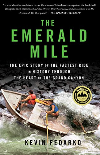 The Emerald Mile: The Epic Story of the...