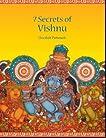 7 (Seven) Secrets Of Vishnu