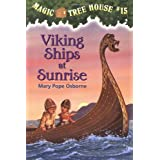 Viking Ships at Sunrise (Magic Tree House #15)