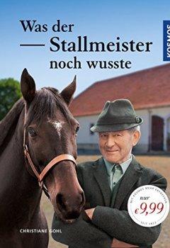 Cover von Was der Stallmeister noch wusste