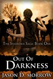 Out Of Darkness (The Starborn Saga)