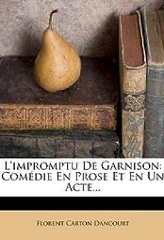 Livres Couvertures de L'Impromptu De Garnison