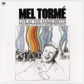 Mel Tormé - Live at the Maisonette