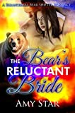 The Bear's Reluctant Bride: A Paranormal Bear Shifter Romance