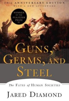 Livres Couvertures de Guns, Germs, and Steel: The Fates of Human Societies