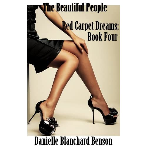 Red Carpet Dreams by Danielle Blanchard Benson