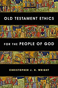 "Cover of ""Old Testament Ethics for the Pe..."