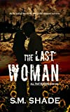 The Last Woman (All That Remains Book 1)