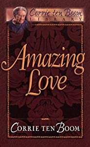 "Cover of ""Amazing Love (Corrie Ten Boom L..."