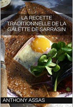 Livres Couvertures de La recette traditionnelle de la galette de sarrasin: Une recette authentique (Gastronomie Bretonne t. 1)