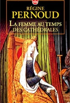 Livres Couvertures de La Femme Au Temps Des Cathédrales