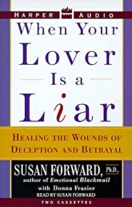"Cover of ""When Your Lover Is a Liar: Heal..."