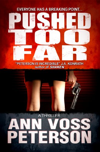 Pushed Too Far (A Thriller)