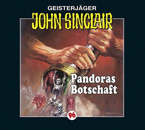 John Sinclair (96) Pandoras Botschaft (Lübbe Audio)