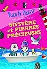 Rico et Oscar, 3:Mystère et pierres précieuses