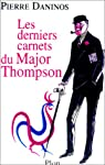 Les Derniers Carnets du Major Thompson