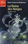 La Reine des Neiges et autres contes