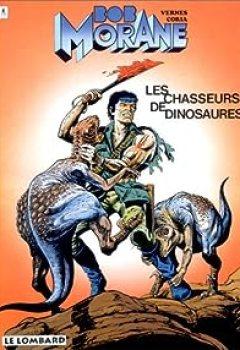 Livres Couvertures de Bob Morane, Tome 20 : Les Chasseurs De Dinosaures