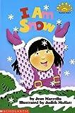 I Am Snow (Hello Reader Science Level 1)