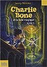 Charlie Bone, Tome 2 : Charlie Bone et la bille magique