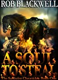 A Soul To Steal (The Sanheim Chronicles, Book One)