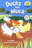 Ducks in Muck (Step into Reading)