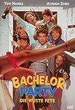 Bachelor Party - Die wüste Fete