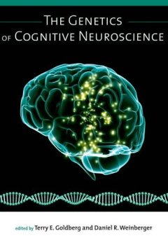 Livres Couvertures de The Genetics of Cognitive Neuroscience