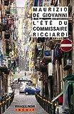 L\'été du commissaire Ricciardi par Maurizio de Giovanni