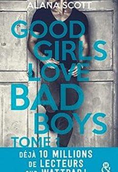 Livres Couvertures de Good Girls Love Bad Boys, Tome 1