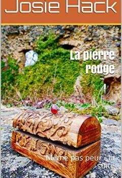 Livres Couvertures de La pierre rouge: Même pas peur - la suite