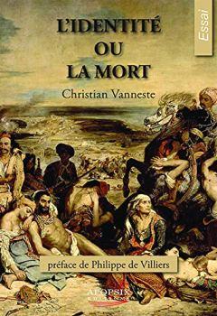 Livres Couvertures de Christian Vanneste l'Identité Ou la Mort