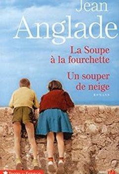 Livres Couvertures de La Soupe à La Fourchette ; Un Souper De Neige