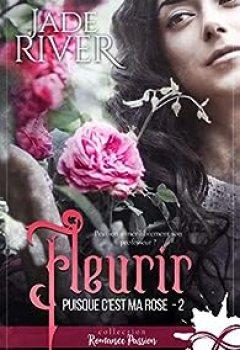 Livres Couvertures de Puisque C'est Ma Rose, Tome 2 : Fleurir