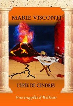 Livres Couvertures de L'épée de cendres (Les enquêtes d'Helkias t. 4)